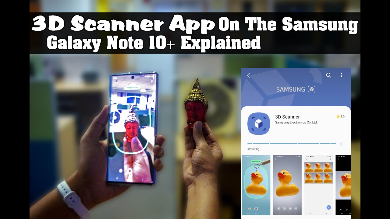 3d Scanner App >> 3d Scanner App On The Samsung Galaxy Note 10 Explained