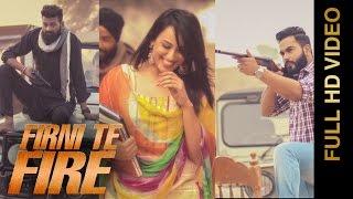 New Punjabi Songs 2016 || FIRNI TE FIRE || G KUSH || Punjabi Songs 2016