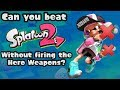 VG Myths - Can You Beat Splatoon 2 Without Firing the Hero Weapons?