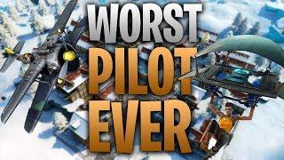 FORTNITE - WORST PILOT EVER / FUNNY COMPILATION