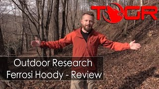Excellent Quality but Pricey - Outdoor Research Ferrosi Hoody - Review