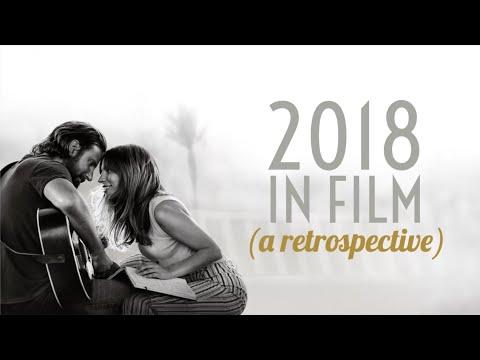 CINEMA: 2018 - A Retrospective