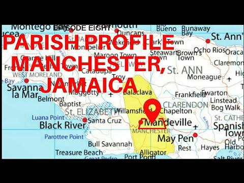 PARISH PROFILE: MANCHESTER, JAMAICA