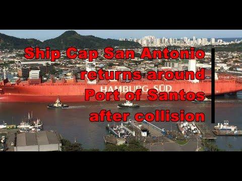 Ship Cap San Antonio returns around Port of Santos after col