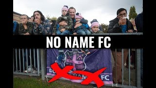 The Club That No Longer Has A Name