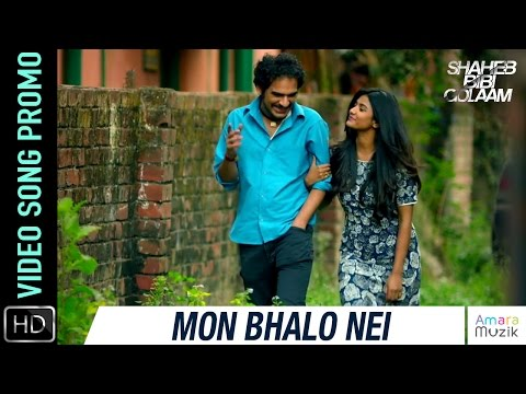 Mon Bhalo Nei VIDEO SONG Promo | Shaheb...