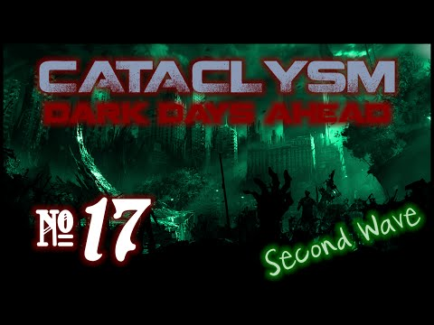 Cataclysm:DDA Second Wave - Episode 17 (Clearing the Neighbourhood)