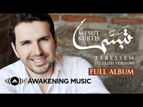Mesut Kurtis - Tebessem (Tabassam Turkish Version)   Full Album