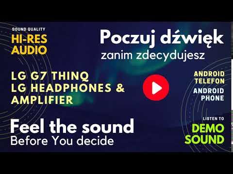 LG G7 THINQ & Headphones Amplifier test music SOUND High Definition QUALITY  Hi-Res Audio HQ demo