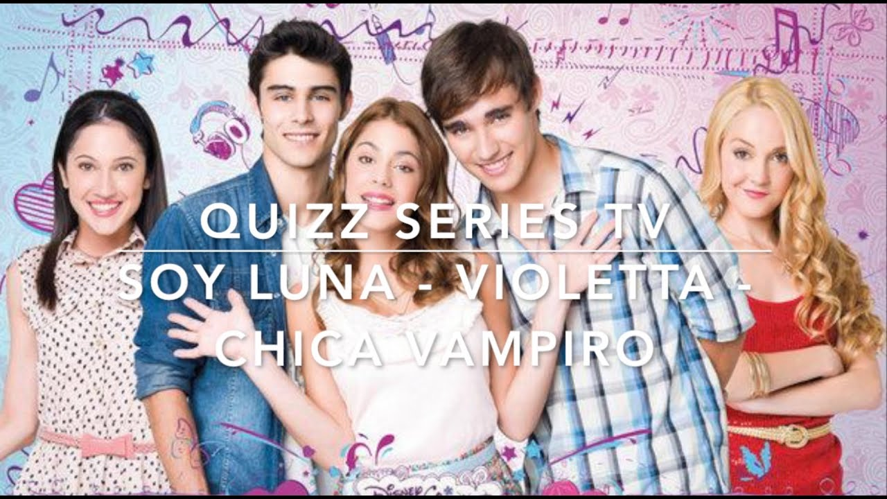 quizz blind test s ries tv violetta soy luna chica vampiro youtube. Black Bedroom Furniture Sets. Home Design Ideas