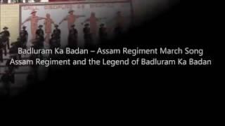 """Assam regiment song. """"Badluram Ka Badan"""""""