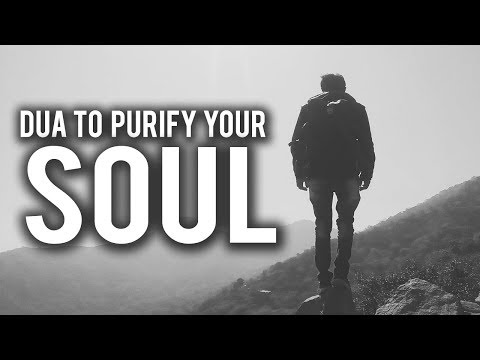 DUA TO PURIFY YOUR SOUL BEFORE RAMADAN ENDS