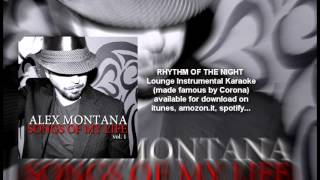 RHYTHM OF THE NIGHT (instrumental) LOUNGE KARAOKE made famous by Corona