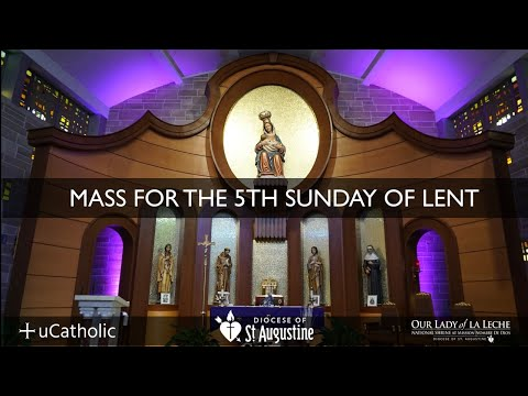 Mass For The 5th Sunday of Lent | Sunday, March 29, 2020