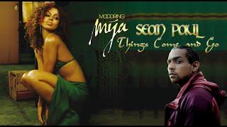 Mya Sean Paul Things Come And Go Lyrics.mp3