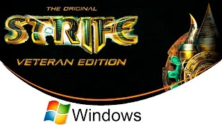 The Original Strife: Veteran Edition [Windows] [100% Guide]