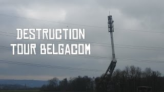 DESTRUCTION (DYNAMITAGE) TOUR BELGACOM - VEDRIN 3 MARS 2016 - HD 60 FPS