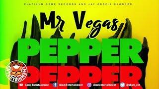 Mr Vegas - Pepper Dem - August 2018