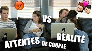 ♡ ATTENTES VS RÉALITÉ DE COUPLE ♡