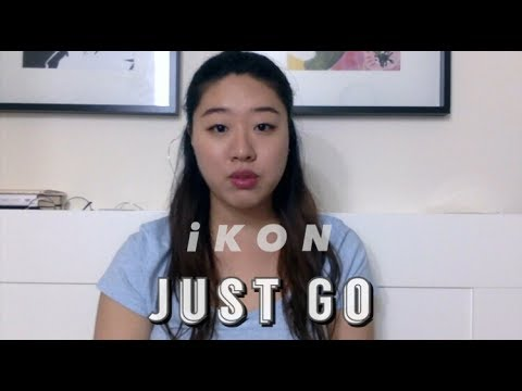iKON - Just Go (eng. ver.) || Jennifer Choi