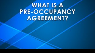 St. Cloud Real Estate: Pre-Occupancy Agreements Explained