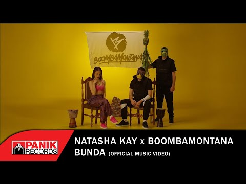 Natasha Kay x Boombamontana - Bunda - Official Music Video