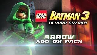 LEGO Batman 3 Arrow Pack DLC - Official Launch Trailer (2015) [EN] HD