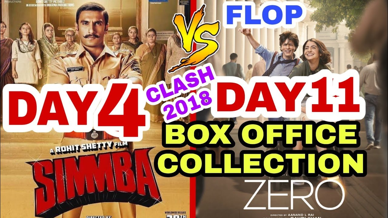 Simmba 5th Day Box Office Collection Vs Zero 12th Day Box Office