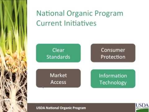 National Organic Program Update Webinar - Part 1
