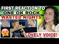 FIRST REACTION TO - ONE OK ROCK Wasted Nights from
