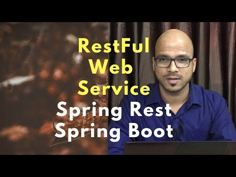 #17 RESTful Web Services | Spring Rest | Spring Boot Example