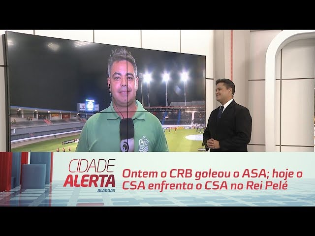 Futebol: ontem o CRB goleou o ASA; hoje o CSA enfrenta o CSA no Rei Pelé