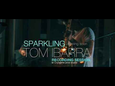 Sparkling -Tom Ibarra - New album