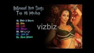 Bollywood Item Songs - Top 10 Mashup