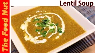 Vegan Green Lentil Soup Recipe - How To Make Easy, Healthy, Homemade Vegetable Soup  The Food Nut