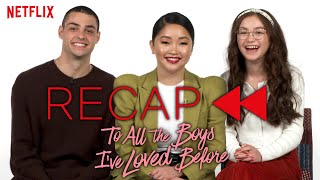 Official Cast Recap - To All the Boys I