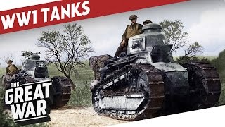 Tank Development in World War 1 I THE GREAT WAR Special