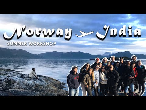 Norway and India 2017 | Travel vlog