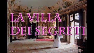 La Villa dei Segreti - Italia