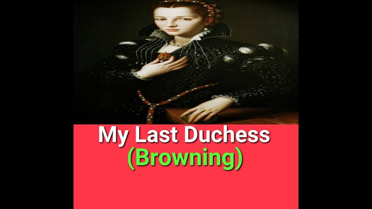 robert browning my last duchess summary