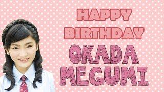 Happy Birthday Okada Megumi 岡田 愛 [Sakura Gakuin さくら学院] Hell...