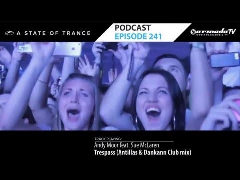 Armin Van Buuren's A State Of Trance Official Podcast Episode 241