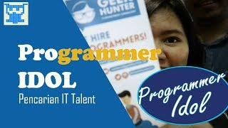 Gambar cover Programmer Idol - Pencarian IT Talent with GeekHunter
