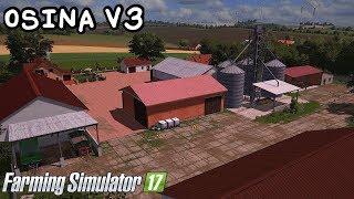 ️Prezentacja mapy - Osina V3 #49 Farming Simulator 17