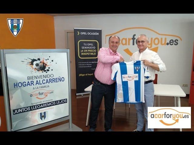 FIRMA ACUERDO DE PATROCINIO ACARFORYOU HOGAR ALCARREÑO EQUIPO DE FUTBOL DE GUADALAJARA ESPAÑA