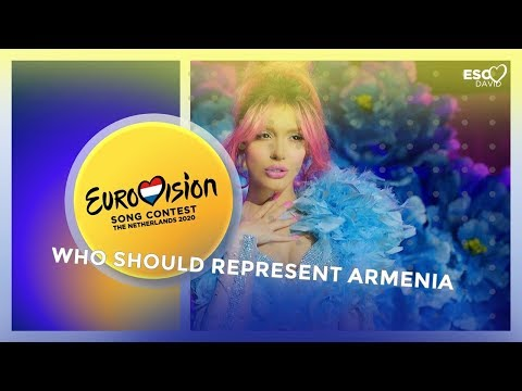 Who Should Represent Armenia In Eurovision Song Contest 2020