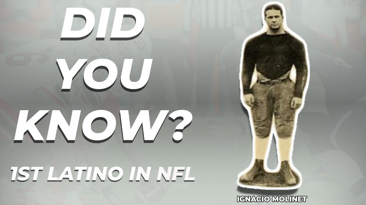 Did You Know?  Ignacio Molinet First Latino NFL