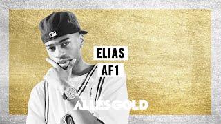 Elias - AF1 (Lyrics)