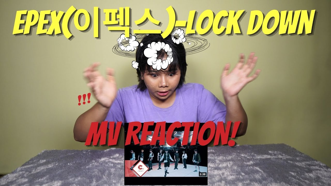 [SALI REACTION] EPEX(이펙스)-Lock Down M/V (Kok gemes semua?)