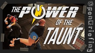 TF2 Griefing - The Power Of The Taunt